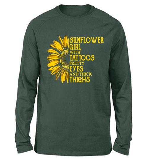 Sunflower Girl With Tattoos Pretty Eyes And Thick Thighs Funny Slogans Quotes Saying Gifts Ideas For Girlfriend Grandma Wife Her Women Unisex Long Sleeve Shirt Turtles Raiment I like athletic thicker legs on a girl. turtlesraiment com